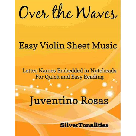 Over the Waves Easy Violin Sheet Music - eBook (Somewhere Over The Rainbow Violin Music Sheet)