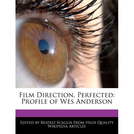 Film Direction  Perfected  Profile Of Wes Anderson