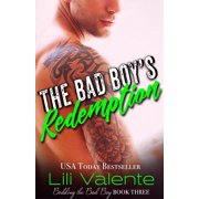 The Bad Boy's Redemption - eBook