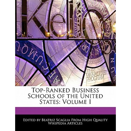 Top-Ranked Business Schools of the United States : Volume