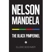 Nelson Mandela: The Black Pimpernel - eBook