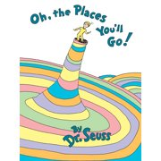 Oh The Places Youll Go Hardcover
