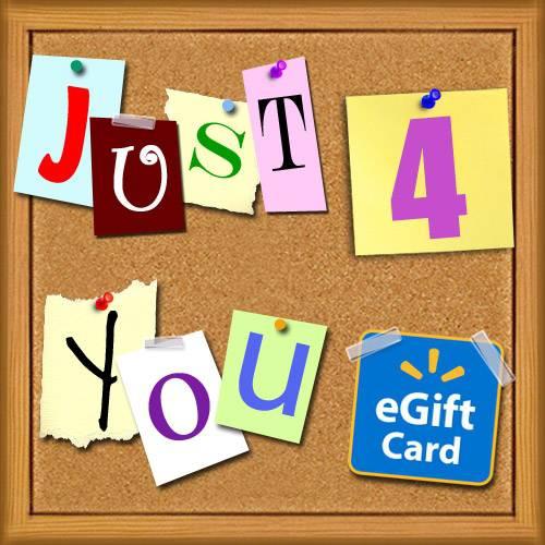Just 4 You Walmart eGift Card