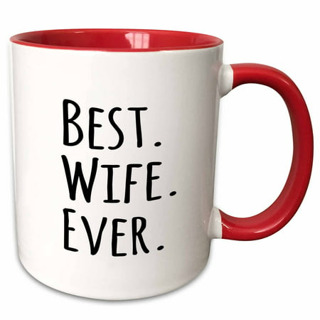 3dRose Best Wife Ever - fun romantic married wedded love gifts for her for anniversary or Valentines day - Two Tone Red Mug,