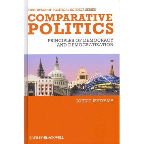 Comparative Politics : Principles of Democracy and Democratization