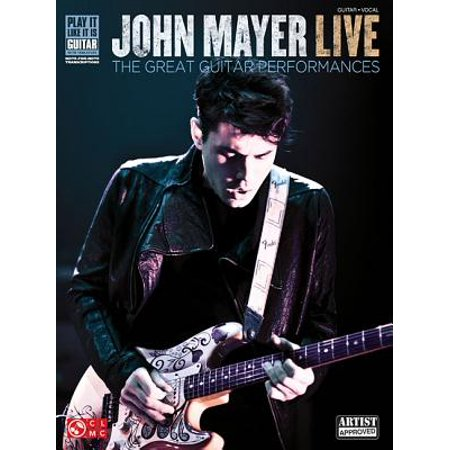 John Mayer Live : The Great Guitar Performances