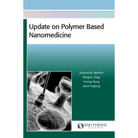 Update On Polymer Based Nanomedicine