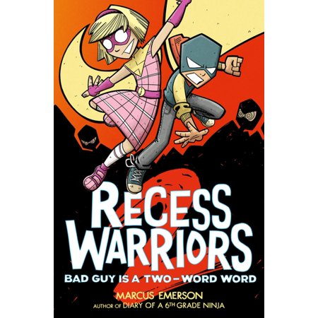 Recess Warriors 2: Bad Guy Is a Two-Word Word - (Bad Words That Start With An E)