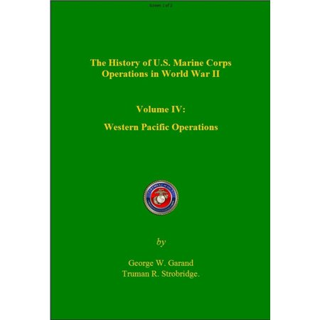 The History of US Marine Corps Operation in WWII Volume IV: Western Pacific Operations - eBook