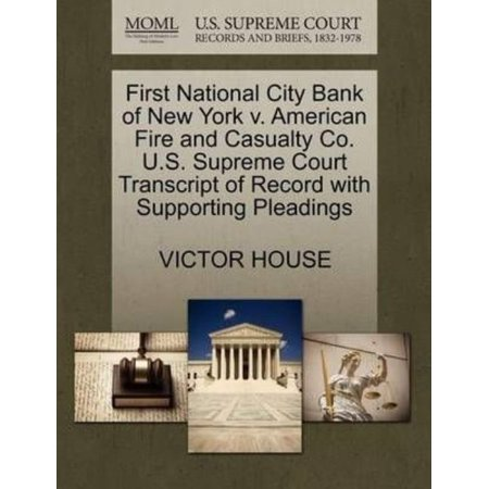 First National City Bank Of New York V  American Fire And Casualty Co  U S  Supreme Court Transcript Of Record With Supporting Pleadings