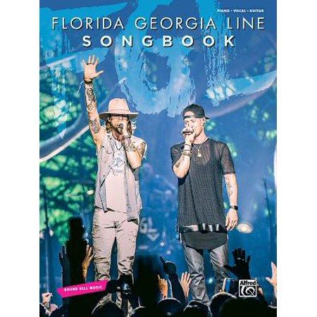Florida Georgia Line Songbook : (Florida Georgia Line While Hes Still Around)