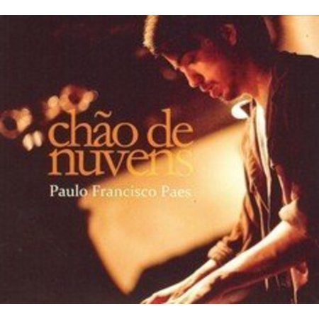 Paulo Francisco Paes   Chao De Nuvens  Cd