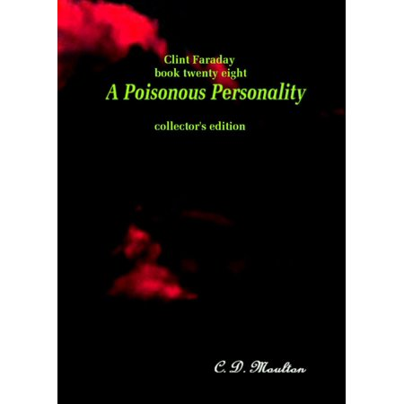 Clint Faraday Mysteries Book 28: A Poisonous Personality Collector's Edition -