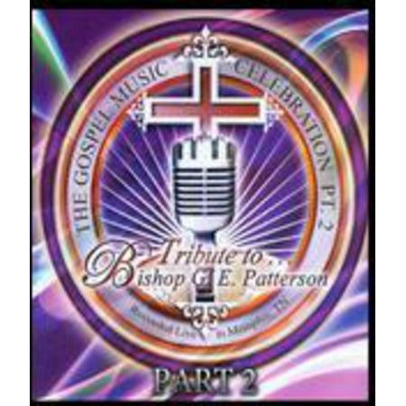 Tribute to Bishop G.e. Patterson Pt 2 (DVD) (Pt 109 Movie)