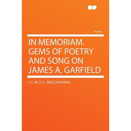 In Memoriam. Gems of Poetry and Song on James A. Garfield - Garfield Halloween Song