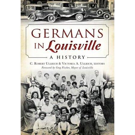 American Heritage: Germans in Louisville: A History (Paperback)](Halloween In Germany History)