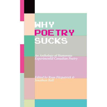 Why Poetry Sucks: Humorous Avant-Garde and Post-Avant English Canadian Poetry
