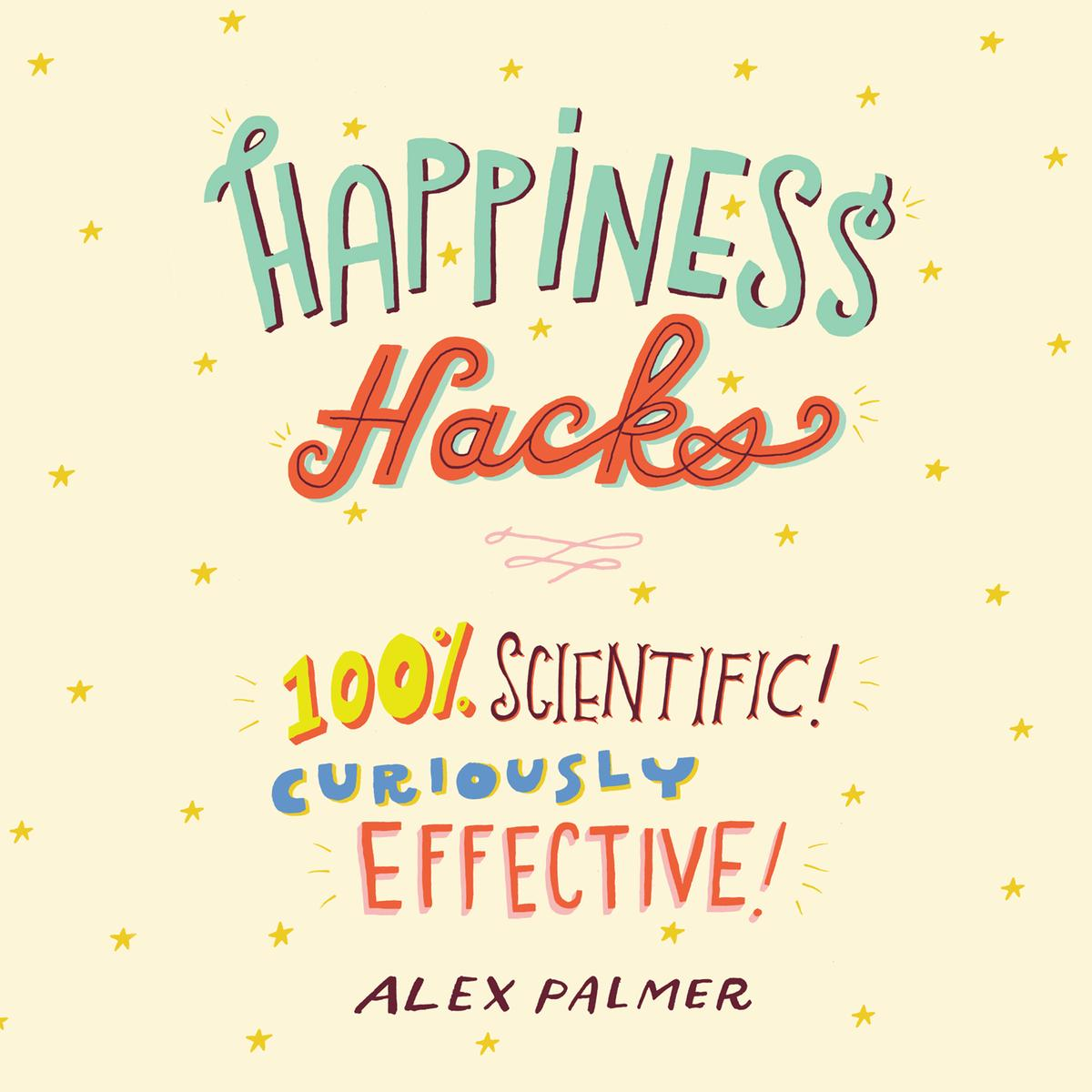 Happiness Hacks - Audiobook