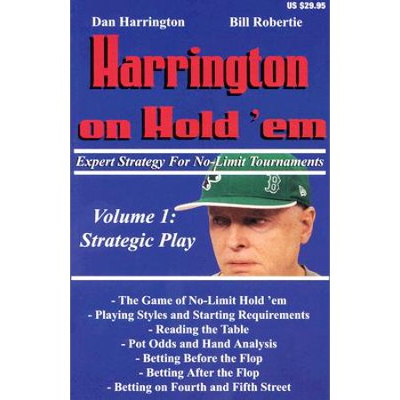 Harrington on Hold 'Em, Volume 1 : Expert Strategy for No Limit Tournaments: Strategic Play - Low Limit Strategy