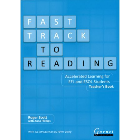 Fast Track to Reading: Teacher's Book: Accelerated Learning for EFLl and ESOL Students (Paperback) (Fast Track Learning)