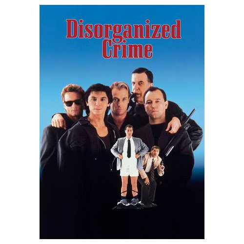 Disorganized Crime (1989)