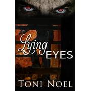 Lying Eyes - eBook