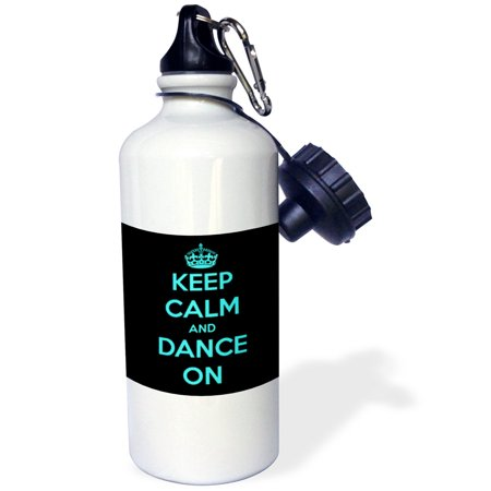 3Drose Keep Calm And Dance On  Black And Turquoise  Sports Water Bottle  21Oz
