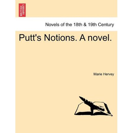 Putt's Notions. a Novel. - image 1 of 1