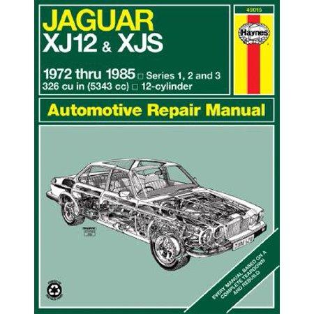 Jaguar Xj12 & Xjs 1972 Thru 1985 : Series 1, 2 and - Jaguar Xj12 Series