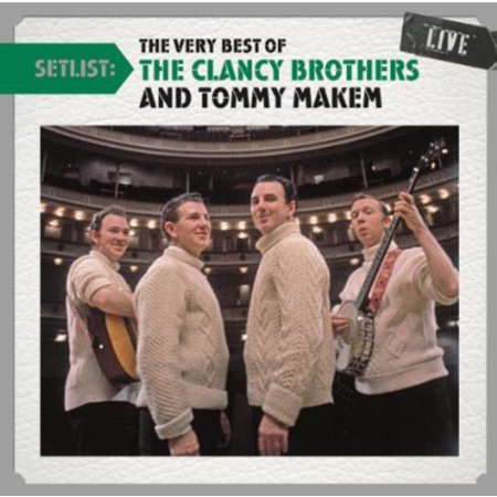 Setlist: The Very Best of the Clancy Brothers