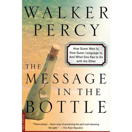 The Message in the Bottle : How Queer Man Is, How Queer Language Is, and What One Has to Do with the