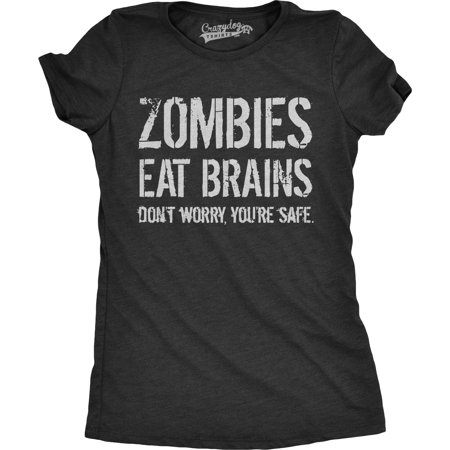 Womens Zombies Eat Brains So You're Safe Funny Zombie T Shirt Living Dead Outbreak Tee - Zombie Outfits Womens