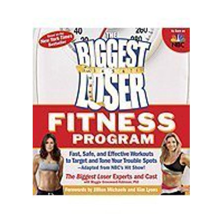 The Biggest Loser Fitness Program: Fast, Safe, and Effective Workouts to Target and Tone Your Trouble