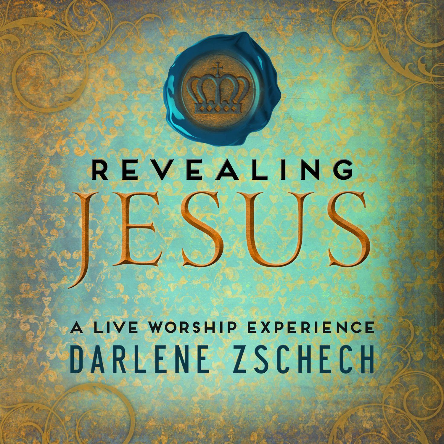 Darlene Zschech: Revealing Jesus: A Live Worship Experience (Audiobook)