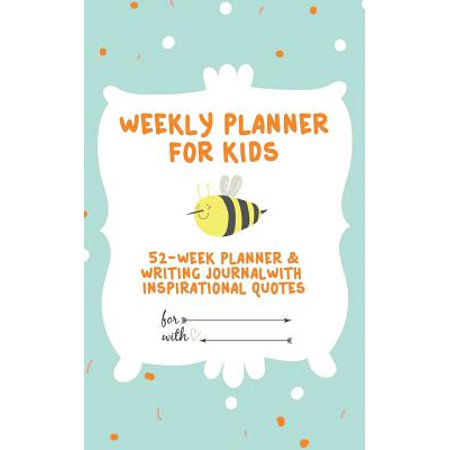 Weekly Planner for Kids: 52-Week Planner & Writing Journal with Inspirational Quotes ( 5x8 Inches / Green) - Ready For Halloween Quotes
