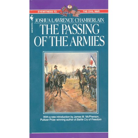 Campaign Accent - The Passing of Armies : An Account Of The Final Campaign Of The Army Of The Potomac