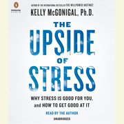 The Upside of Stress - Audiobook