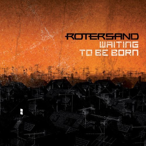 Rotersand - Waiting to Be Born [CD]