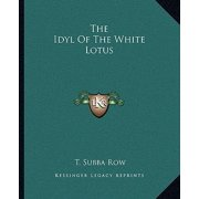 The Idyl of the White Lotus