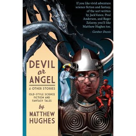 Devil or Angel and Other Stories - Angel And Devil