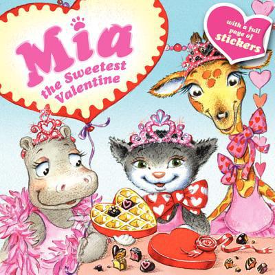 Mia: The Sweetest Valentine (Sweetest Day Ideas)