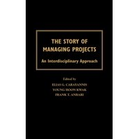 The Story of Managing Projects (Hardcover)