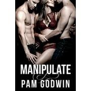 Deliver: Manipulate (Paperback)