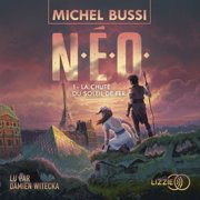 N.E.O. 1 : La Chute du soleil de fer - Audiobook