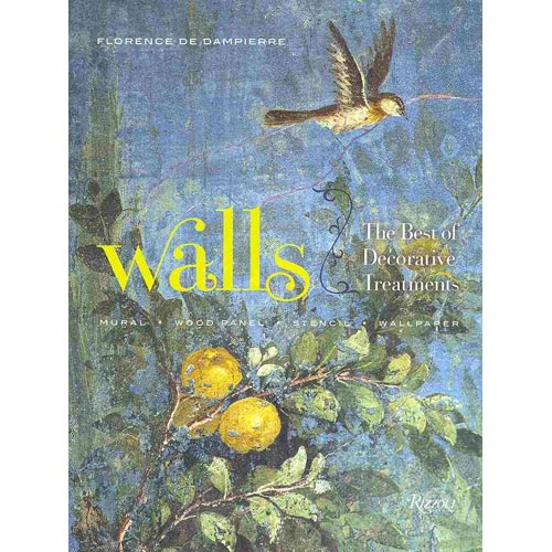 Walls: The Best of Decorative Treatments: Mural, Wood Panel, Stencil, Wallpaper