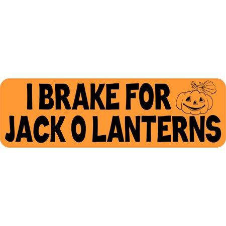 10in x 3in I Break For Jack O Lanterns Halloween Sticker Vinyl Bumper Decal (Halloween Breaks)