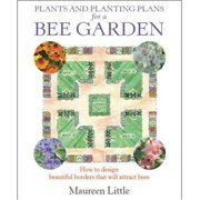 Plants and Planting Plans for a Bee Garden - eBook