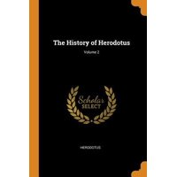 The History of Herodotus; Volume 2 Paperback
