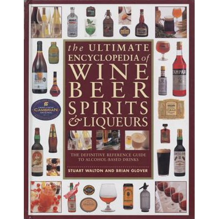 The Ultimate Encyclopedia of Wine, Beer, Spirits & Liqueurs An accessible and fact-filled visual guide to alcoholic drinks, how they are produced, where they come from, choosing and tasting, and a world directory to the best wines, beers and spirits.