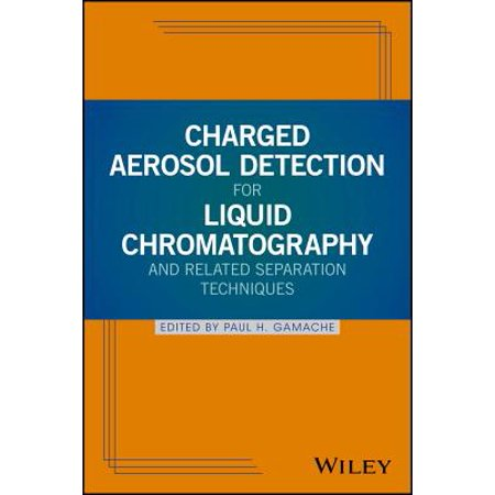 Charged Aerosol Detection for Liquid Chromatography and Related Separation Techniques -